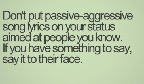 24 Quotes That Best Describe Passive Aggressive Enkiquotes