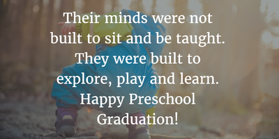 22 Inspirational Preschool Graduation Quotes Enkiquotes