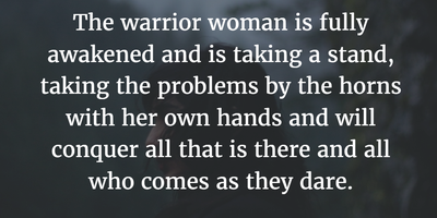 Female Warrior Quotes to Help You Discover Your Own Unique