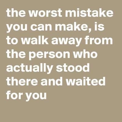 Quotes walked away Walking Away