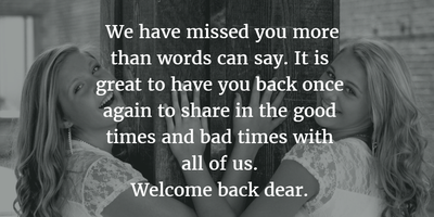 24 Heart Warming Welcome Back Quotes For Friends Enkiquotes