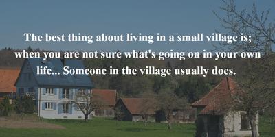 25 Quotes About Village to Explore Its Uniqueness - EnkiQuotes