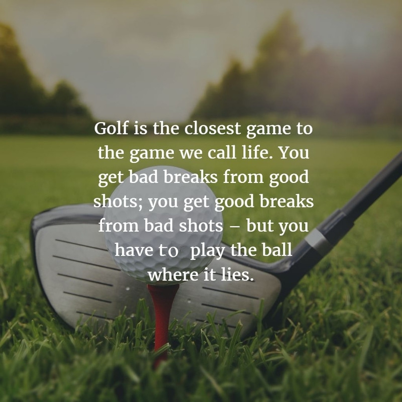 Inspirational Golf Quotes Magnificent Inspirational Golf Quotes For Golf Lovers  Enkiquotes