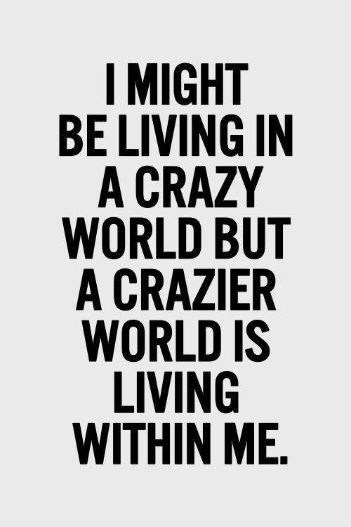 24 Quotes About The Crazy World Enkiquotes