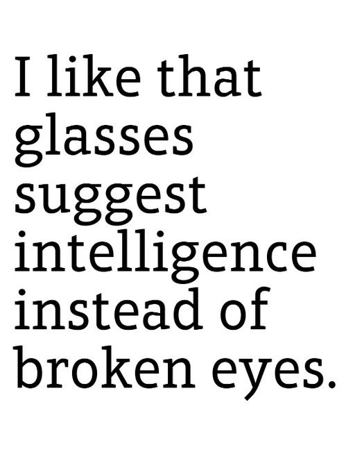 Glasses Quotes Amazing 48 Quotes About Glasses To Remind You Of Their Importance EnkiQuotes