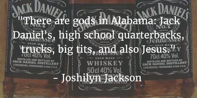 Do You Like Whisky? Read Jack Daniels Quotes - EnkiQuotes