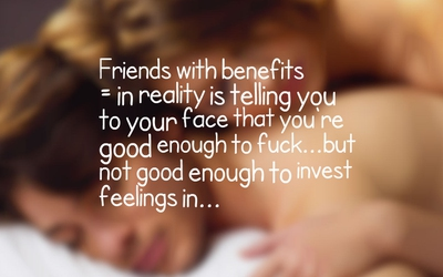 23 Friends with Benefits Quotes to Know Its Truth - EnkiQuotes