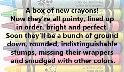 Quotes About Crayons Make Your Life Colorful Enkiquotes