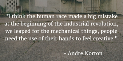 Industrial Revolution Quotes That Show How The World Changed