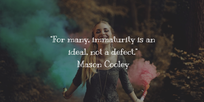 25 Quotes About Immaturity and Its Forms - EnkiQuotes