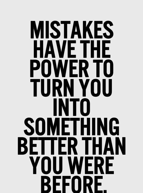 Be a Better You with These Learning from Mistakes Quotes ...
